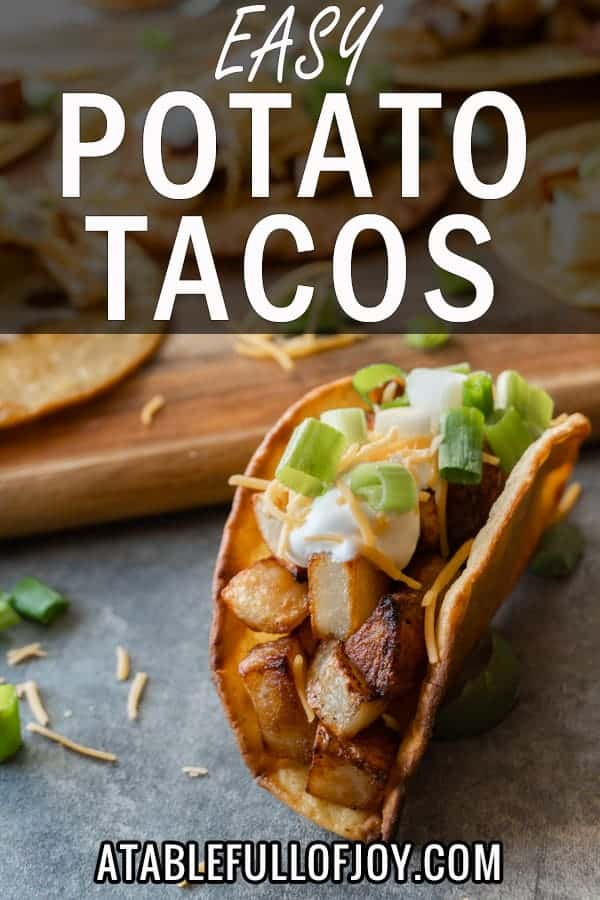 Potato Tacos, A simple and delicious potato taco recipe. Easy to make with only 2 required ingredients, a few spices, and then your favorite toppings! #atablefullofjoy #vegan #vegetarian #potatotacos #tacotuesday #cincodemayo #potato