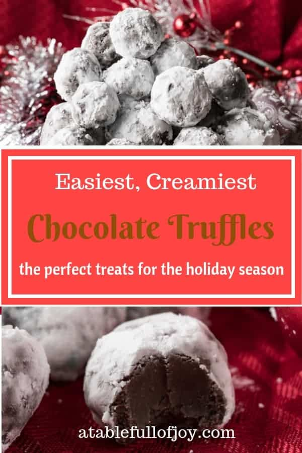 A delicious and easy to make chocolate truffle! Perfect for holiday's or anytime! #atablefullofjoy #chocolate #chocolatetruffle #truffle #christmas #dessert #holiday