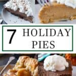 7 Holiday Pies that you want to make!