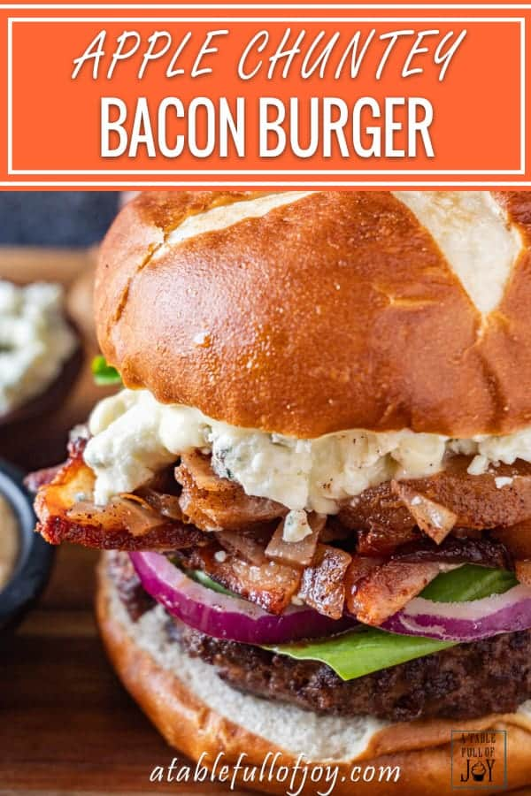 Apple Chutney Blue Cheese Bacon Burger Pinterest Pin